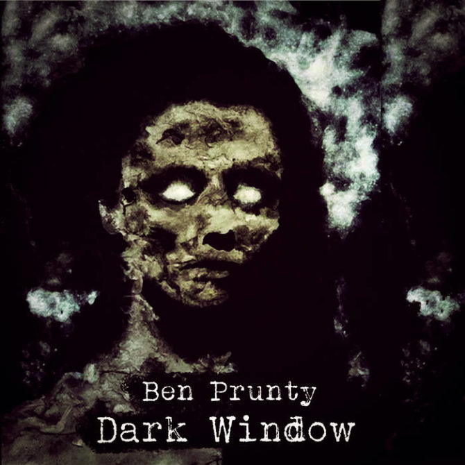 Ben Prunty : Dark Window